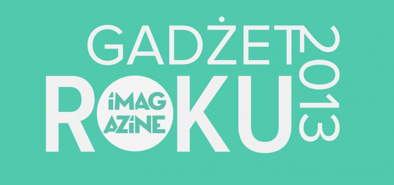 Gadżet roku 2013 iMagazine